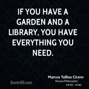 garden and a library quote